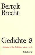 Gedichte, 10 Bde., Geb: Nachträge zu den Gedichten 1913-1956; .8