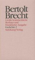 Werke, Große kommentierte Berliner und Frankfurter Ausgabe: Gedichte; .12 - Tl.2