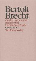 Werke, Große kommentierte Berliner und Frankfurter Ausgabe: Gedichte; .13 - Tl.3