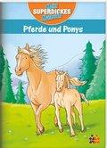 Mein superdickes Malbuch - Pferde und Ponys