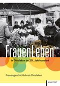 FrauenLeben in Dinslaken im 20. Jahrhundert