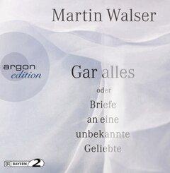 Gar alles oder Briefe an eine unbekannte Geliebte, 3 Audio-CDs