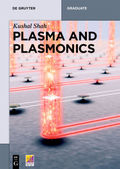 Plasma and Plasmonics