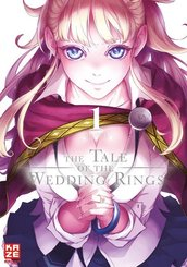 The Tale of the Wedding Rings - Bd.1