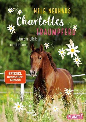 Charlottes Traumpferd: Durch dick und dünn