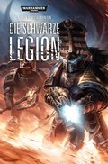 Warhammer 40.000 - Die schwarze Legion