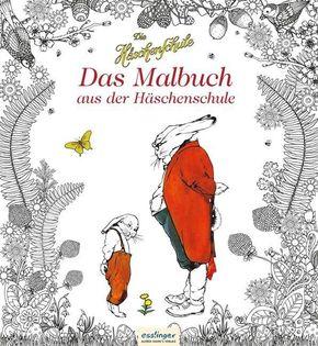 Die Häschenschule: Das Malbuch aus der Häschenschule