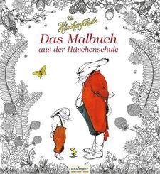 Die Häschenschule - Das Malbuch aus der Häschenschule