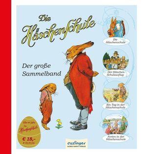 Die Häschenschule - Der große Sammelband