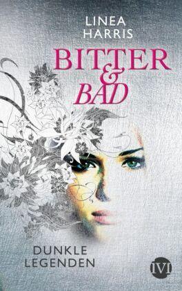 Bitter & Bad: Dunkle Legenden