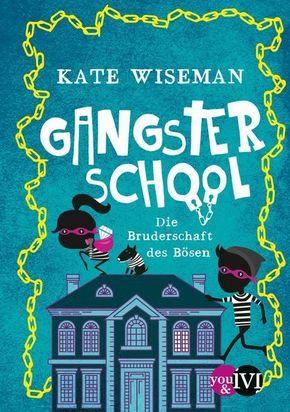 Gangster School - Die Bruderschaft des Bösen