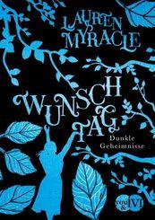 Wunschtag - Dunkle Geheimnisse