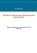 Efficacité de l'exécution des décisions de justice dans le monde