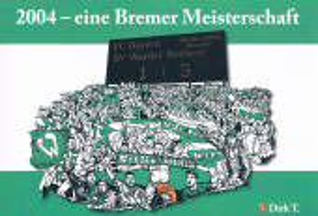 2004 - eine Bremer Meisterschaft
