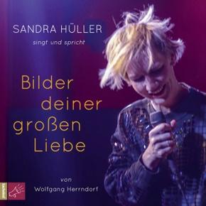 Bilder deiner großen Liebe, 2 Audio-CDs