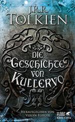 John R. R. Tolkien - Die Geschichte von Kullervo