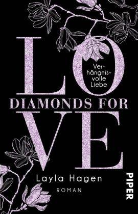 Diamonds For Love - Verhängnisvolle Liebe