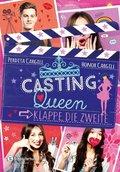 Casting-Queen - Klappe, die zweite