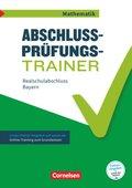 Abschlussprüfungstrainer Mathematik - Bayern 10. Jahrgangsstufe - Realschulabschluss