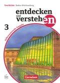 Entdecken und Verstehen, Differenzierende Ausgabe Baden-Württemberg: 9./10. Schuljahr, Schülerbuch; 3