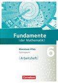 Fundamente der Mathematik, Gymnasium Rheinland-Pfalz: 6. Schuljahr, Arbeitsheft mit Lösungen