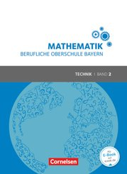 Mathematik - Berufliche Oberschule Bayern - Technik - Band 2 (FOS/BOS 12)
