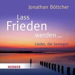 Lass Frieden werden, 1 Audio-CD