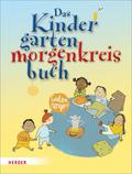 Das Kindergartenmorgenkreisbuch