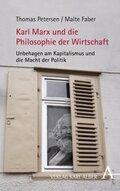 Karl Marx und die Philosophie der Wirtschaft