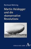 """Martin Heidegger und die """"konservative Revolution"""""""