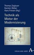 Technik als Motor der Modernisierung; Band 1