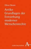Antike Grundlagen der Entstehung moderner Menschenrechte