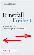 Ernstfall Freiheit; Volume 1