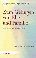 Zum Gelingen von Ehe und Familie