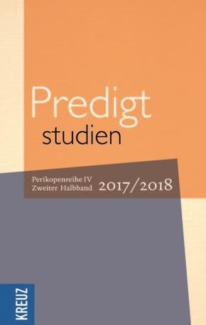 Predigtstudien 2017/2018 - Halbbd.2