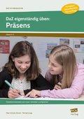 DaZ eigenständig üben: Präsens - Sekundarstufe