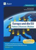 Europa und die EU - Fakten, Chancen, Risiken