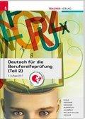 Deutsch für die Berufsreifeprüfung - Tl.2