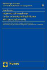Internetsuchmaschinen in der unionskartellrechtlichen Missbrauchskontrolle