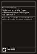 Verfassungsrechtliche Fragen zur Online-Informationstätigkeit von Kommunen