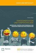 Fansegmentation und Fanpsychologie