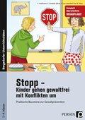 Stopp - Kinder gehen gewaltfrei mit Konflikten um