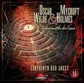 Oscar Wilde & Mycroft Holmes - Labyrinth der Angst, 1 Audio-CD