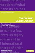 Theorizing Global Order - The International, Culture and Governance