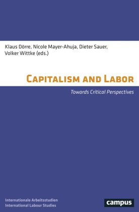 Capitalism and Labor - Towards Critical Perspectives