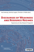 Discourses of Weakness and Resource Regimes