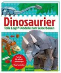 Dinosaurier - Tolle LEGO-Modelle zum Selberbauen.
