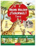 Meine Riesen-Stickerwelt Tiere