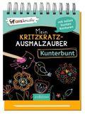 Mein Kritzkratz-Ausmalzauber Kunterbunt, m. Stift