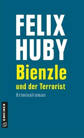 Bienzle und der Terrorist